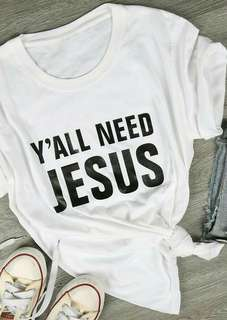 Y'all need Jesus Tshirt