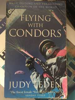 Flying with Condors by Judy Leden