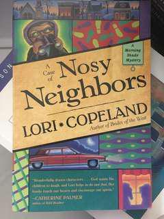A Case of Nosy Neighbors by Lori Copeland