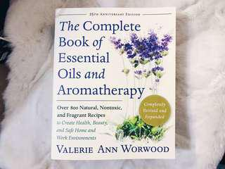 The Complete Book of Essential Oils and Aromatheraphy by Valerie Ann Worwood