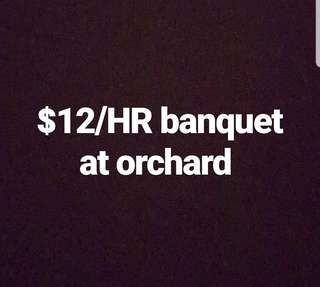 $12/hr banquet at orchard
