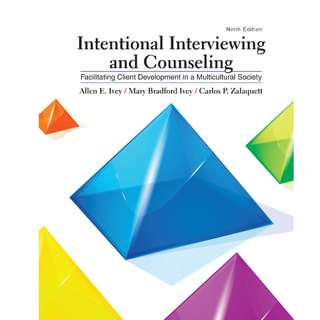 Intentional Interviewing and Counseling Facilitating Client Development in a Multicultural Society 9th edition