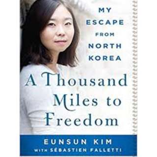 (ebook) A thousand miles to freedom: My escape from North Korea