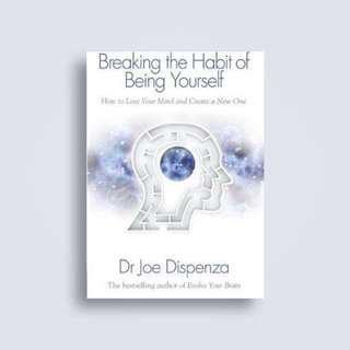 (PO) Breaking The Habit Of Being Yourself: How To Lose Your MindAnd Create Anew One By Joe Dispenza (Paperback)