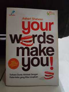 Your Words Make You !