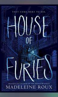 House of Furies series (Book 1 - 2) - Madeleine Roux