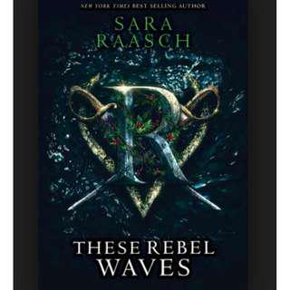 (ebook) These Rebel Waves - Sara Raasch