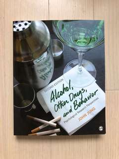 Psychological Research Perspectives: Alcohol, Other Drugs, and Behaviour 2nd Edition by John Jung