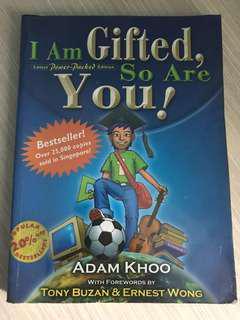 I am gifted so are you -Adam Khoo