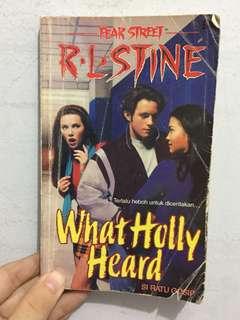 R.L Stine! What Holly Heard?