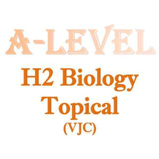 2016 - 2017 VJC H2 Biology Topical Revision / 2 year syllabus / H2 Biology / H2 Bio / 9744 / New Syllabus / JC1 / JC2 / Topical / Victoria Junior College / VJC / exam paper / prelim paper available