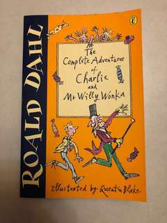 Ronald Dahl the complete adventure of Charlie and mr willy wonka book
