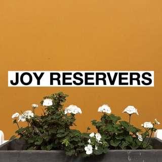 Joy Reservers.