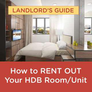 HDB Landlords' Guide: How to rent out your HDB on your own