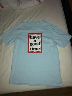 HAVE A GOOD TIME baby blue tshirt
