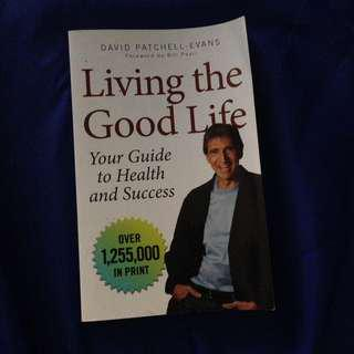 Living the Good Life by David Patchell-Evans