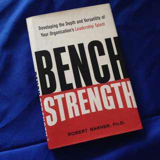 Bench Strength by Robert Barner