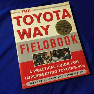 The Toyota Way Fieldbook by Jeffrey Liker and David Meier