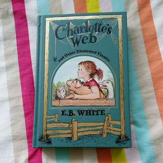 Charlotte's Web and other illustrated classic (leatherbound)