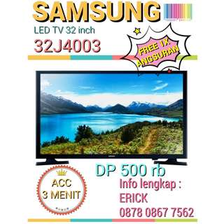 Kredit TV LED SAMSUNG 32 inch acc 3 mnt Free 1x angsuran