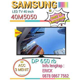 Kredit TV LED SAMSUNG 40 inch acc 3mnt Free 1x angsuran