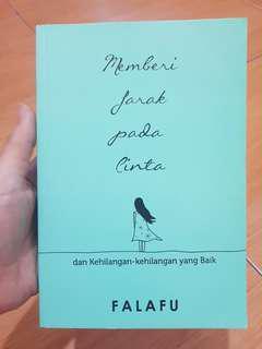 Buku Novel 'Memberi Jarak Pada Cinta'