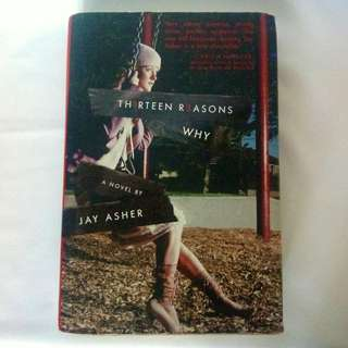 13 Reasons Why (Hardbound) by Jay Asher