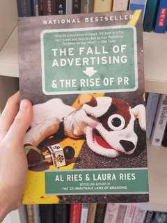 The Fall Of Advertising & The Rises Of PR