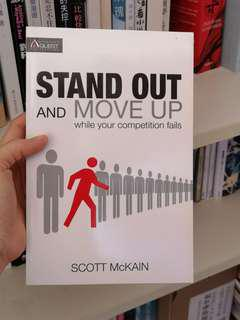 Stand Out And Move Up