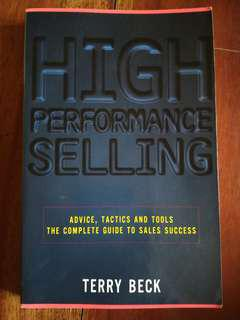 HIGH PERFORMANCE SELLING by Terry Beck