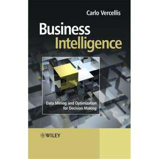 Business Intelligence: Data Mining and Optimization for Decision Making by Carlo Vercellis, Wiley