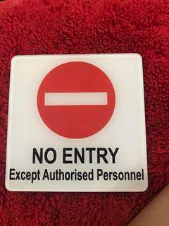 No entry sign except authorized personnel