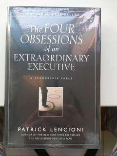 The 4 Obsessions of an Extraordinary Executive - hard cover wrapped for protection