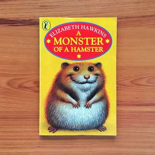 A Monster of a Hamster by Elizabeth Hawkins