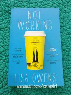 NOT WORKING by Lisa Owens - English Novel - Humour / Psychology / Fiction