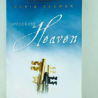Unlocking Heaven - Keys to Living Supernaturally (by Kevin Dedmon)