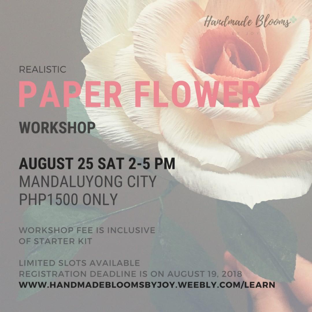 Realistic Paper Flower Workshop August 2018 Design Craft