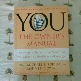 You The Owner's Manual by Michael F. Roizen, MD & Mehmet C. Oz, MD
