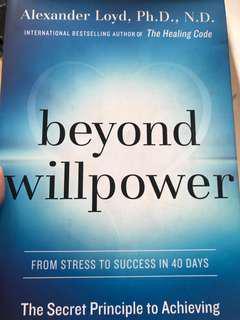Beyond Willpower by Alexander Loyd