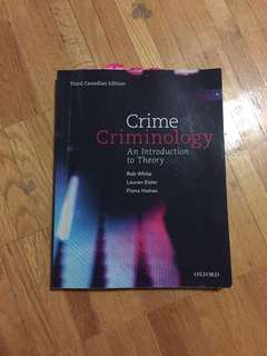 Crime and Criminology - An introduction to a theory - Third Canadian Edition