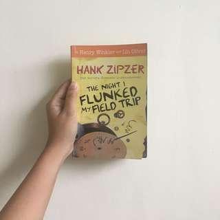 The Night I Flunked My Field Trip by Hank Zipzer