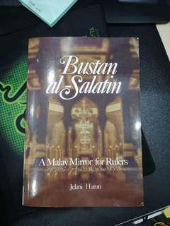 Bustan al-Salatin : A Malay Mirror for Rules