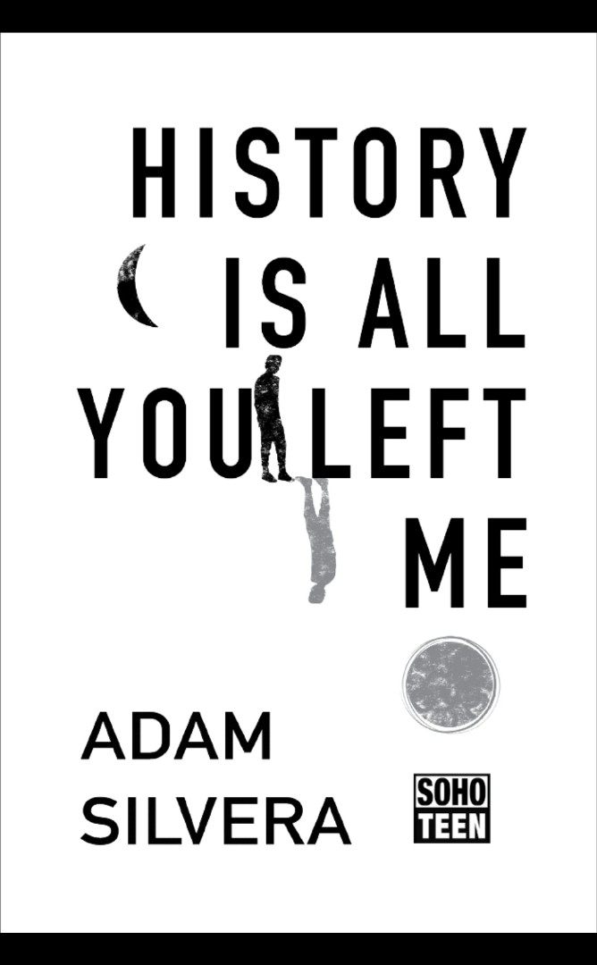 History Is All You Left Me By Adam Silvera Books Books On Carousell