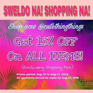 SALE! SALE! SALE! 15% OFF ON ALL ITEMS!