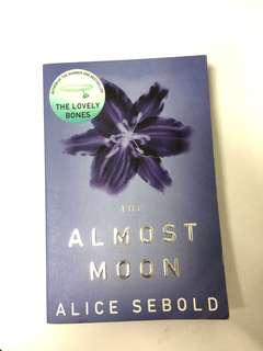 Novel ; The Almost Moon by Alice Sebold