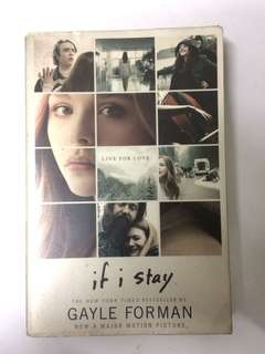 Novel ; If I Stay By Gayle Forman