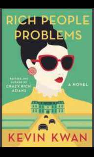 🚚 Rich people problems by Kevin Kwan