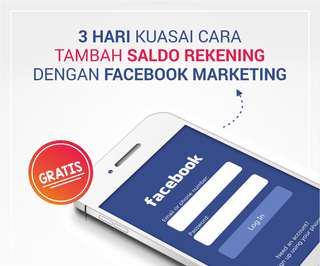 Rekomendasi Untuk Yang Mau Bisnis Online 3 Hari GRATIS Bimbingan Facebook Marketing MAU ???