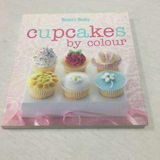 Cupcakes by colour by The Australian Women Weekly