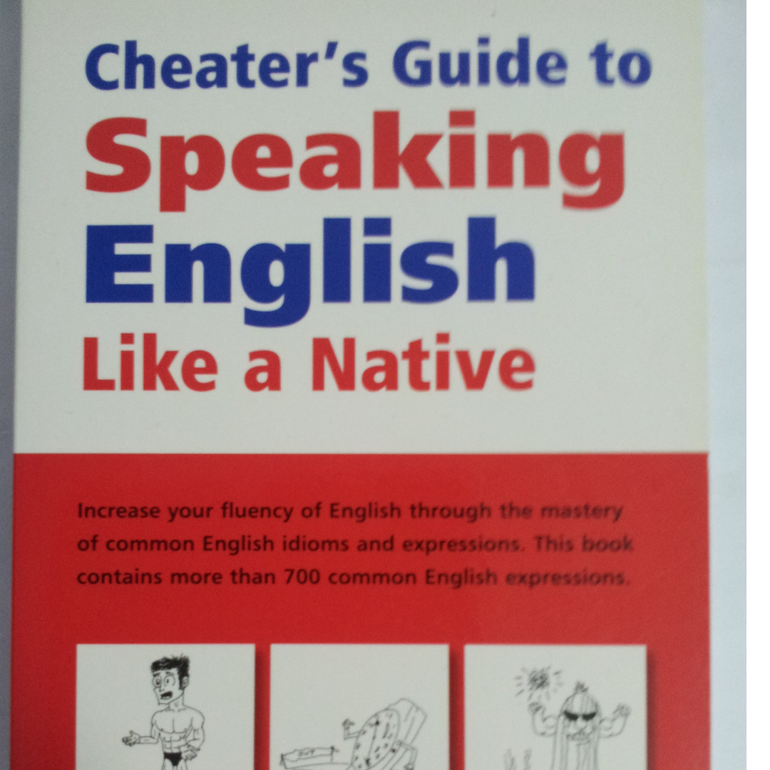 Cheaters Guide to Speaking English Like a Native